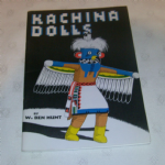 Kachina Dolls (Paperback) by W. Ben Hunt 1950'S VGC (SOLD)